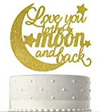 To the Moon & Back Wedding Cake Topper - Anniversary/Bachelorette/Bridal Shower Party Decoration, Golden Glitter Paper