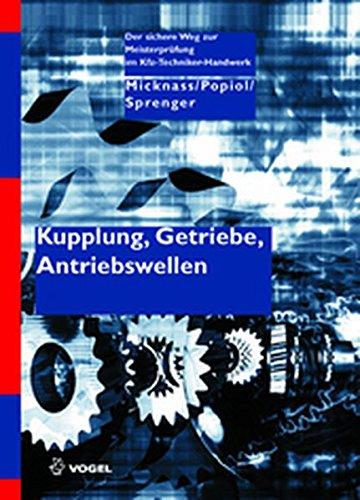 Kupplung, Getriebe, Antriebswellen (Der sichere Weg zur Meisterprüfung im...