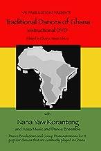 Traditional Dances of Ghana: Instructional