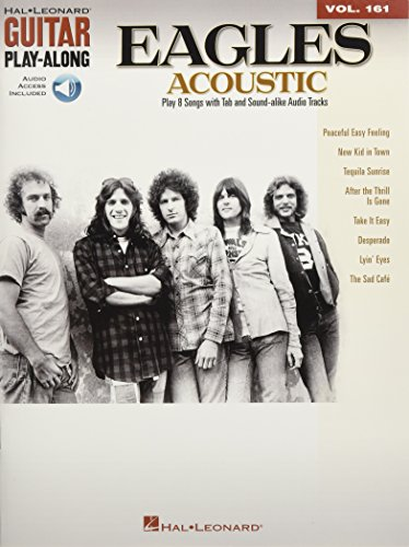 Eagles Acoustic [With CD (Audio)]: Guitar Play-Along Volume 161