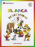 El Arca De Las Letras 5. Letras F,G,J,Ll,Y,Ñ,X,W. (La Espiral de Las letras) - 9788468206714...