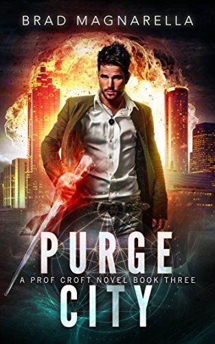 Purge City (Prof Croft Book 3) (English Edition)