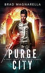Purge City (Prof Croft Book 3)