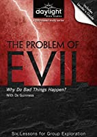 The Problem of Evil - Daylight Bible Studies DVD & Leader's Guide