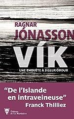 Vík - Une enquête à Siglufjördur de Ragnar Jonasson