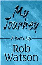 My Journey: A Poet s Life