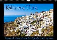 Kalimera Thira - Santorini, die schoenste der Kykladen stellt sich vor (Wandkalender 2022 DIN A3 quer): Ein farbenfroher Bilderreigen von Santorini, der wunderschoenen Insel in der Aegaeis. (Monatskalender, 14 Seiten )