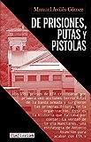 De prisiones, putas y pistolas: El desmantelamiento de ETA en la cárcel: 8 (Sin Ficción)