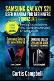 Samsung Galaxy S21 User Manual for Beginners: 2 BOOKS IN 1-Samsung Galaxy S21 Series Ultra 5G and Samsung Galaxy S21 Camera Guide (Large Print Edition)