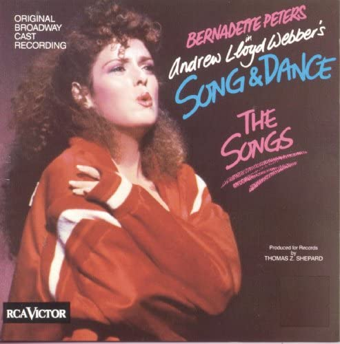 Original Broadway Cast of Song & Dance - The Songs