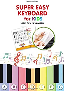 Super Easy Keyboard for Kids. Learn How to Transpose: Learn