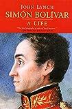Sim¿n Bol¿var (Simon Bolivar): A Life
