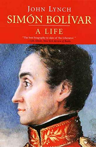 Sim?n Bol?var (Simon Bolivar): A Life