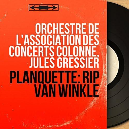 Orchestre de l'Association des Concerts Colonne, Jules Gressier