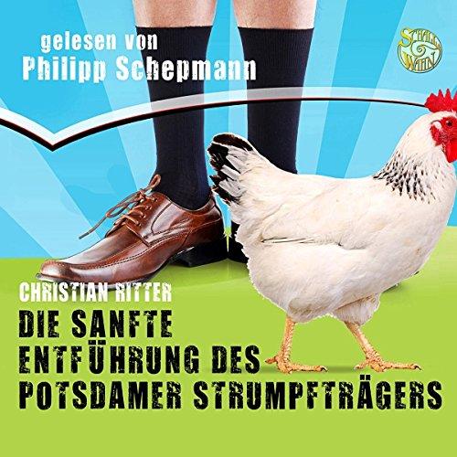 Die sanfte Entführung des Potsdamer Strumpfträgers Titelbild