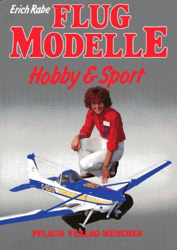 Flugmodelle: Hobby und Sport