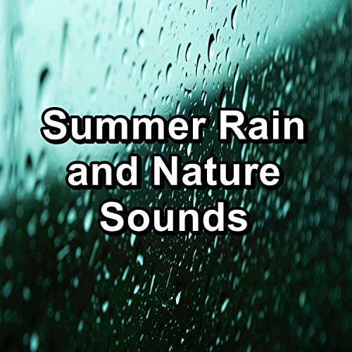 Nature Sounds for Sleep, Nature Music & Nature Sounds for Relaxation