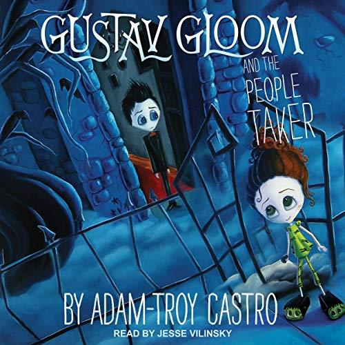 Gustav Gloom and the People Taker Titelbild