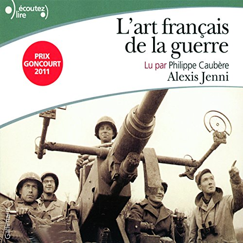 L'art français de la guerre audiobook cover art