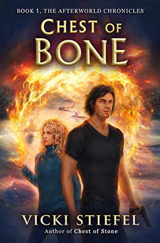 Chest of Bone: Book 1, The Afterworld Chronicles (English Edition)