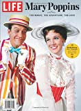 LIFE Mary Poppins - The Magic, The Adventure, The Love