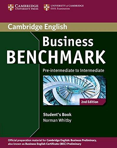 Business Benchmark 2nd Pre-intermediate to Intermediate Business Preliminary Student's Book (Cambridge English)