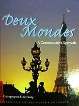 Deux Mondes - A Communicative Approach Georgetown University 7th Edition
