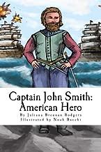 Captain John Smith: American Hero