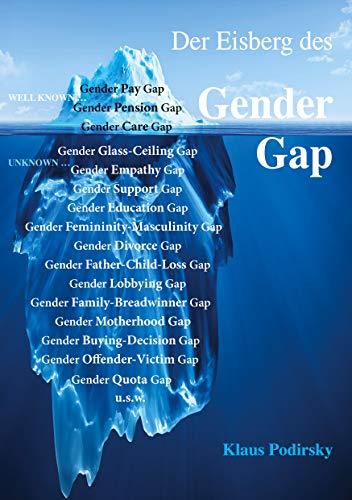 Der Eisberg des Gender Gap (German Edition)