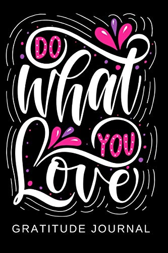 Do What You Love Gratitude Journal For Kids | Prompt Diary For Girls or Boys To Practice Writing & Sketching | Activity Notebook for Children on ... & Sketch Ideas | Sketchbook Pages to Draw