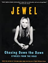 Chasing Down the Dawn: Stories From The Road (English Edition)