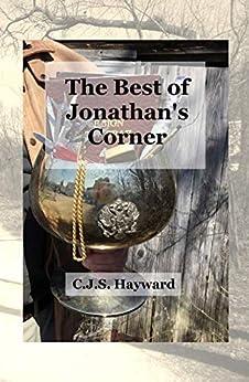 The Best of Jonathan's Corner: An Anthology of Orthodox Christian Mystical Theology (Best Works) by [CJS Hayward, Sydney Nicoletta W. Freedman]