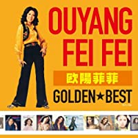 GOLDEN BEST by Ouyang Fei Fei (2011-11-23)