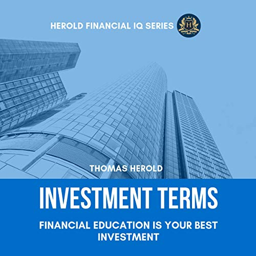 Investment Terms - Financial Education Is Your Best Investment audiobook cover art