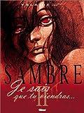 Sambre. Tome 2 - Je sais que tu viendras... de Yslaire (2003) Cartonné
