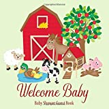 Baby Shower Guest Book Welcome Baby: Farm Animals Barnyard Rustic Theme Decorations | Sign in Guestbook Keepsake with Address, Baby Predictions, Advice for Parents, Wishes, Photo & Gift Log