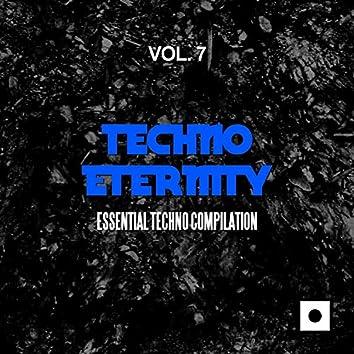 Techno Eternity, Vol. 7 (Essential Techno Compilation)