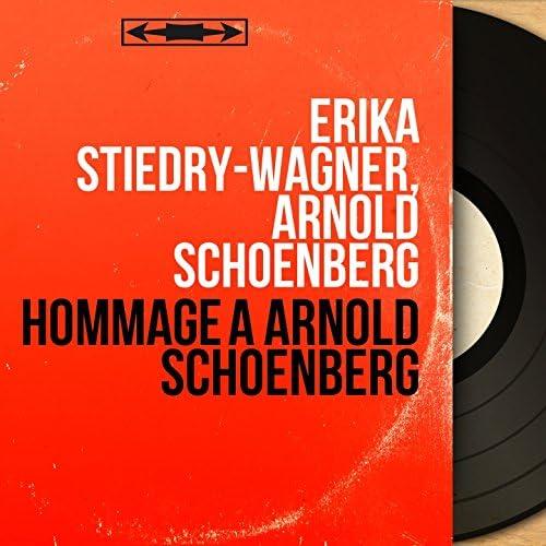 Erika Stiedry-Wagner, Arnold Schoenberg