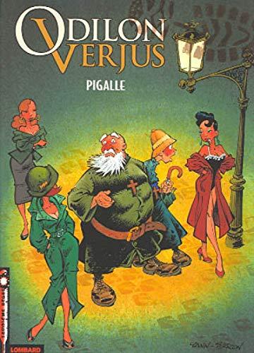 Les Exploits d'Odilon Verjus - tome 2 - Pigalle