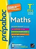 Maths Tle ES, L - Prépabac Cours & entraînement: cours, méthodes et exercices de type bac (terminale ES)