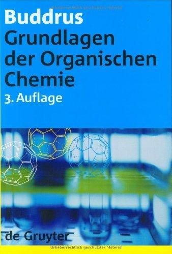 Grundlagen der Organischen Chemie by Joachim Buddrus (2003-08-21)