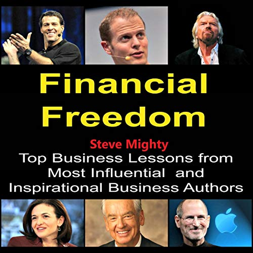 Financial Freedom: Top Business Lessons from Most Influential and Inspirational Business Authors Titelbild