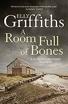 A Room Full of Bones: The Dr Ruth Galloway Mysteries 4 (English Edition) par [Elly Griffiths]