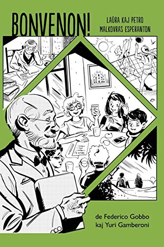 Bonvenon! - Komikso en Esperanto: Laura kaj Petro malkovras Esperanton (Esperanto Edition) (Paperback)
