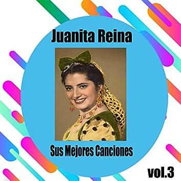 Juanita Reina / Sus Mejores Canciones, Vol. 3