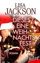 Weihnachtsgeschichte Eine romantische Weihnachtsgeschichte von Lisa Jackson?