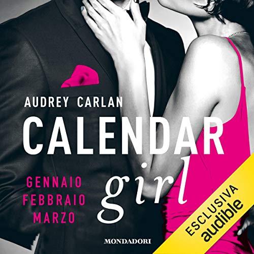 Calendar Girl. Gennaio, Febbraio, Marzo. cover art