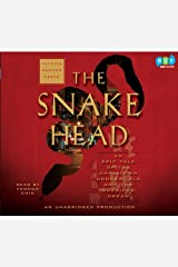 The Snakehead: An Epic Tale of the Chinatown Underworld and the American Dream Audio CD