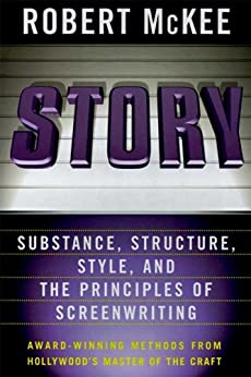 Story: Style, Structure, Substance, and the Principles of Screenwriting by [Robert McKee]