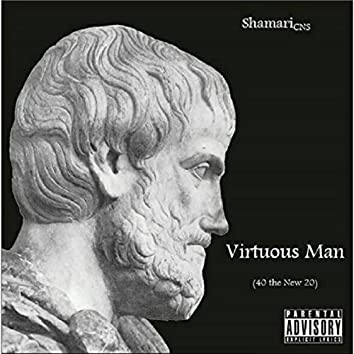 Virtuous Man (40 the New 20)